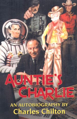 Auntie's Charlie, published fantom publishing, 2011