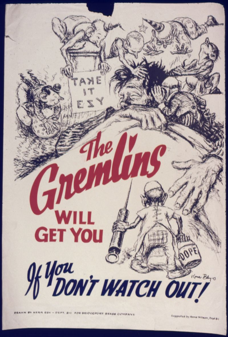 The_Gremlins_will_get_you_if_you_don't_watch_out^_-_NARA_-_535062