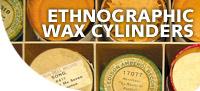 Ethnographic-wax-cylinders