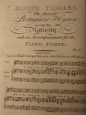 Adeste fideles, the favorite Portugueze Hymn, on the Nativity, with an accompaniment for the piano forte, 1797.