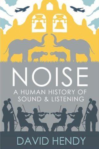 Noise a human history