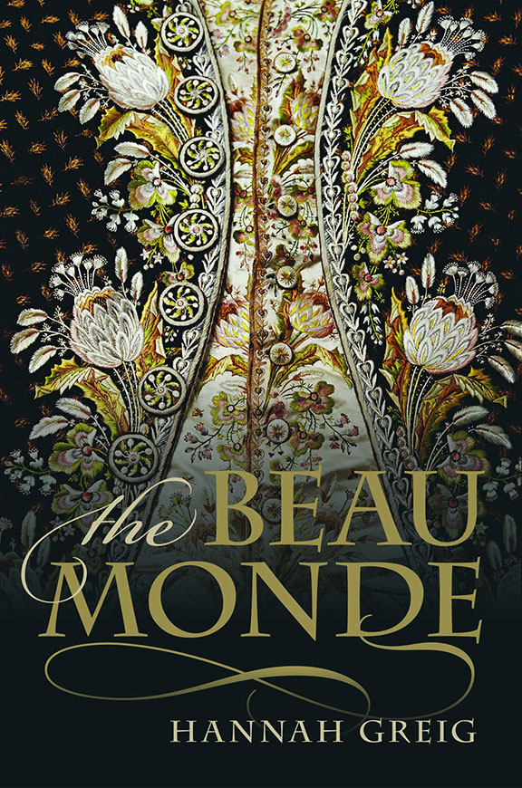 The Beau Monde: Fashionable Society in Georgian London - Inspired by