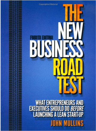 The_New_Business_Road_Test_What_entrepreneurs_and_executives_should_do_before_launching_a_lean_start-up