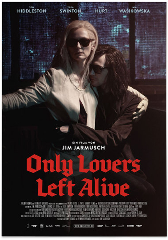 Poster for Only Lovers Left Alive, using the FF Brokenscript typeface