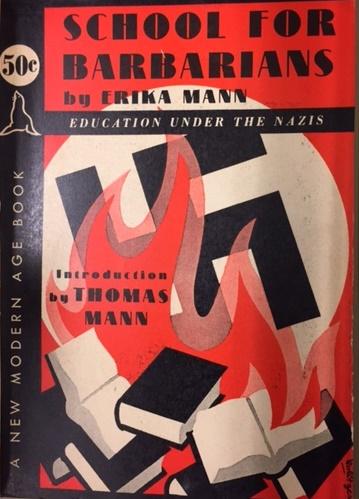 Erika Mann School for Barbarians
