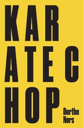 ELN Dorthe Nors Karate chop